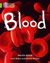 Martin Bolod,   Alan Baker,   Sholto Walker Blood