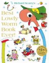 Scarry, Richard Best Lowly Worm Book Ever