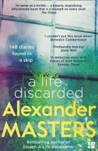 Alexander Masters A Life Discarded