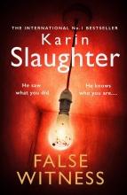 Karin Slaughter, False Witness
