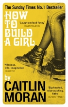 Caitlin,Moran How to Build a Girl