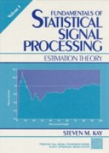 Steven M. Kay Fundamentals of Statistical Processing, Volume I