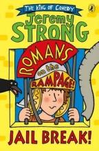 Jeremy Strong Romans on the Rampage: Jail Break!