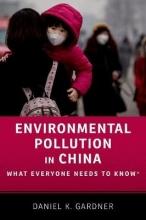 Daniel (Professor of History, Smith College) Gardner Environmental Pollution in China