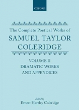 Samuel Taylor Coleridge,   Ernest Hartley Coleridge The Complete Poetical Works of Samuel Taylor Coleridge