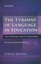 Zubeida Mustafa The Tyranny of Language in Education