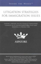 Renison, Brent W. Litigation Strategies for Immigration Issues