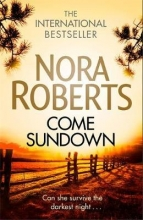 Roberts, Nora Come Sundown