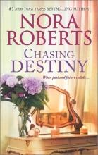 Roberts, Nora Chasing Destiny