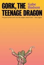 Hudson, Gabe Gork, the Teenage Dragon