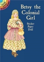 Noble, Marty Betsy the Colonial Girl Sticker Paper Doll [With Stickers]