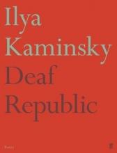 Ilya Kaminsky Deaf Republic