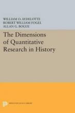 Aydelotte, William The Dimensions of Quantitative Research in History
