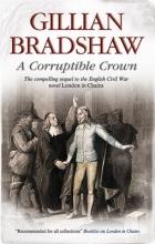 Bradshaw, Gillian A Corruptible Crown