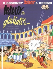 Uderzo,A. Asterix  Asterix the Gladiator (english)