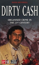 David Southwell Dirty Cash