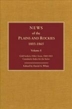 White, David Archer Plains and Rockies, 1800-1865