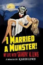 Lewis, Karen I Married a Munster!