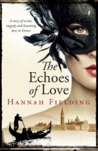 Fielding, Hannah The Echoes of Love