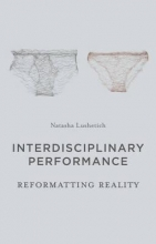 Lushetich, Natasha Interdisciplinary Performance