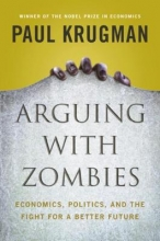 Paul Krugman , Arguing with Zombies