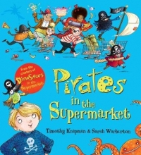 Knapman, Timothy Pirates in the Supermarket (Gift Ed)