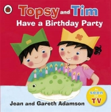 Adamson, Jean Topsy and Tim: Have a Birthday Party
