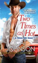 Johnson, Cat Two Times As Hot