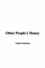 Gaboriau, Emile Other People`s Money