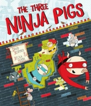 Bedford, David The Three Ninja Pigs