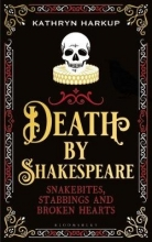 Harkup Kathryn Harkup Death By Shakespeare