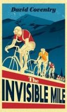 Coventry, David Invisible Mile