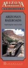 Bob Griswold Arizona`s Railroads