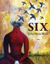 Wade, Julie Marie Six