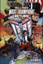 Lynch, Brian Bill & Ted`s Most Triumphant Return