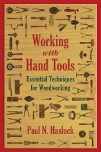 Hasluck, Paul N. Working With Hand Tools