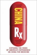 Gibson, Rosemary,   Singh, Janardan Prasad China Rx