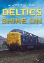 Alastair McLean Deltics Shine on