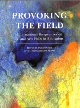 Anita (Concordia University) Sinner,   Rita L. (The University of British Columbia) Irwin,   Jeff (University of Chester) Adams Provoking the Field