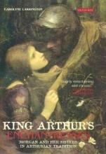 Larrington, Carolyne King Arthur`s Enchantresses