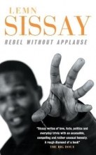 Lemn Sissay Rebel Without Applause