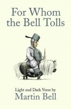 Martin Bell For Whom the Bell Tolls