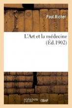 Richer-P L`Art Et La Medecine