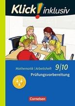 Jenert, Elisabeth,   Kühne, Petra Klick! inklusiv 9./10. Schuljahr - Arbeitsheft 6 - Prüfungsvorbereitung
