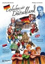 Stanoßek-Becker, Jörg,   Ketteler, Philipp von Entdecken wir Deutschland