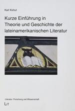 Kohut, Karl Kurze Einführung in Theorie und Geschichte der lateinamerikanischen Literatur