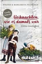 Feldkirch, Walter Weihnachten, wie es damals war