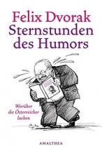 Dvorak, Felix Sternstunden des Humors