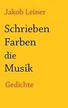 Leiner, Jakob Schrieben Farben die Musik