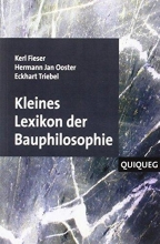 Fieser, Kerl Kleines Lexikon der Bauphilosophie